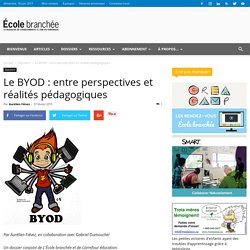 Le BYOD : entre perspectives et réalités pédagogiques - École branchée
