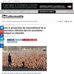 Enjeux et perspectives du renouvellement de la gouvernance collective dans les associations artistiques et culturelles