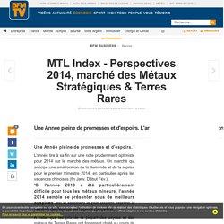 MTL Index - Perspectives 2014, marché des Métaux Stratégiques & Terres Rares