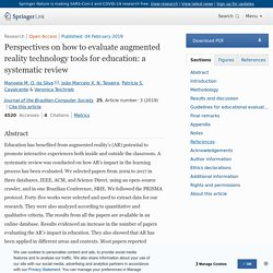 Perspectives on how to evaluate augmented reality technology tools for education: a systematic review