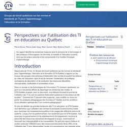 Perspectives sur l'utilisation des TI en éducation au Québec