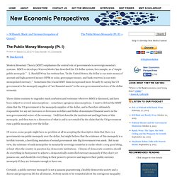 The Public Money Monopoly (Pt. I) - New Economic PerspectivesNew Economic Perspectives