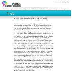 BFL - ur ett annat perspektiv av Michael Rystad