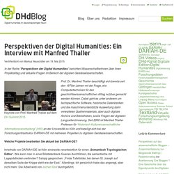 Perspektiven der Digital Humanities: Ein Interview mit Manfred Thaller