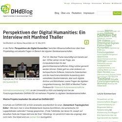 Perspektiven der Digital Humanities: Ein Interview mit Manfred Thaller