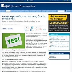 6 ways to persuade your boss to say 'yes' to social media