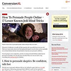 How To Persuade People Online - 17 Lesser Known Jedi Mind Tricks