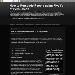 How to Persuade People