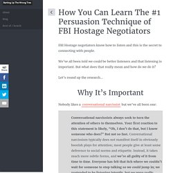 How You Can Learn the #1 Persuasion Technique of FBI Hostage Negotiators