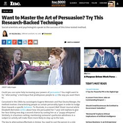 Want to Master the Art of Persuasion? Try This Research-Backed Technique
