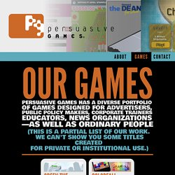 Persuasive Games - Our Games