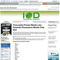 Persuasive Power Words List – Powerful Persuasive Words That Sell « Income On Demand