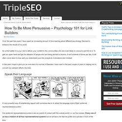 How To Be More Persuasive - Psychology 101 for Link Builders