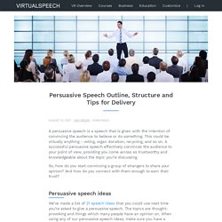 Persuasive Speech Outline, Structure and Tips for Delivery