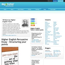 Higher English Persuasive Essay – Structuring your points
