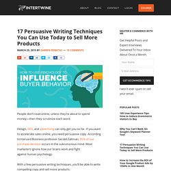 17 Persuasive Writing Techniques You Can Use Today to Sell More Products