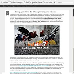 Sabung Ayam Online - Bet di Kokang Pertempuran di Indonesia