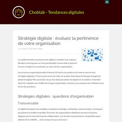 Stratégie digitale : évaluez la pertinence de votre organisation