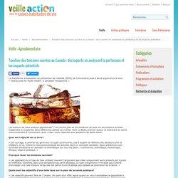 VEILLE ACTION 24/08/16 Taxation des boissons sucrées au Canada : des experts en analysent la pertinence et les impacts potentiels