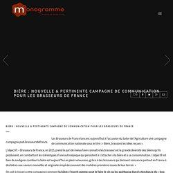 Bière : nouvelle & pertinente campagne de communication pour les Brasseurs de France