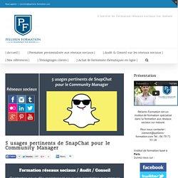 5 usages pertinents de SnapChat pour le Community Manager