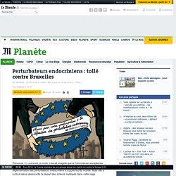 Bruxelles réglemente les perturbateurs endocriniens