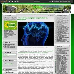 Le cerveau assiégé par les perturbateurs endocriniens - Les Lilas Ecologie : Blog des militants et élus Europe Ecologie Les Verts des Lilas et du Pré Saint-Gervais