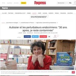 """Autissier et les perturbateurs endocriniens: """"30 ans après, je reste contaminée"""""""