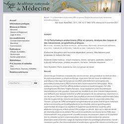 11-12 Perturbateurs endocriniens (PEs) et cancers. Analyse des risques et des mécanismes, propositions pratiques.