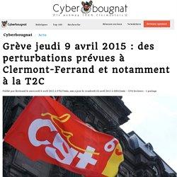 Grève jeudi 9 avril 2015 : des perturbations prévues à Clermont-Ferrand et notamment à la T2C