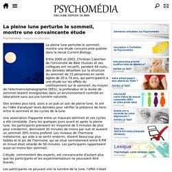 La pleine lune perturbe le sommeil, montre une convaincante étude