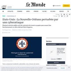 Etats-Unis: La Nouvelle-Orléans perturbée par unecyberattaque