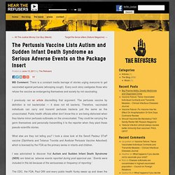 The Pertussis Vaccine Lists Autism and Sudden Infant Death Syndrome as Serious Adverse Events on the Package Insert