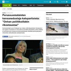 """Perussuomalaisten kansanedustaja katupartioista: """"Onhan poliitikoillakin rikostaustaa"""""""