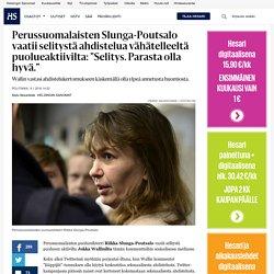"""Perussuomalaisten Slunga-Poutsalo vaatii selitystä ahdistelua vähätelleeltä puolueaktiivilta: """"Selitys. Parasta olla hyvä."""" - Politiikka"""