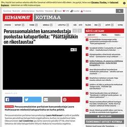 """Perussuomalaisten kansanedustaja puolustaa katupartioita: """"Päättäjilläkin on rikostaustaa"""""""