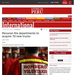 Peruvian fire departments to acquire 70 new trucks