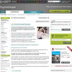 Pervers narcissique : comprendre et soigner un pervers narcissique