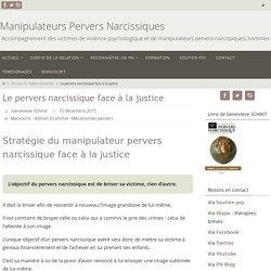 Le pervers narcissique face à la justice