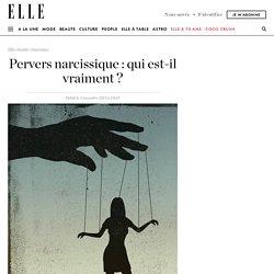 Pervers narcissique : êtes-vous victime d'un pervers narcissique
