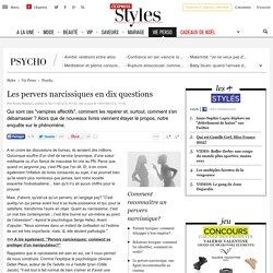 Les pervers narcissiques en dix questions