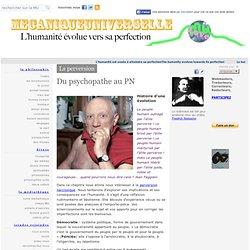 La perversion narcissique, le PN - Humanité et perfection