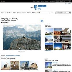 Camping Luca Vuerich / Giovanni Pesamosca Architetto