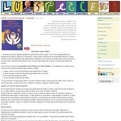 Luis Pescetti » Archivo » Hacer un archivo sonoro – musical