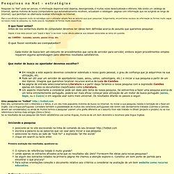 Pesquisas na NET - Estrategias