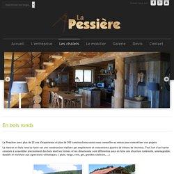 La Pessière Lodge et Chalet en bois ronds (fuste, rondin) - En bois ronds