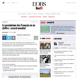 Le pessimisme des Français en un chiffre: record mondial
