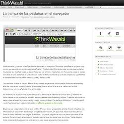 La trampa de las pestañas en el navegador