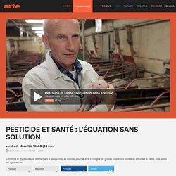 Pesticide et santé : l'équation sans solution