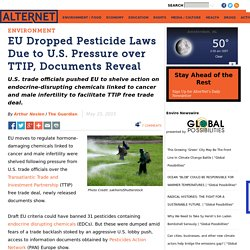 EU Dropped Pesticide Laws Due to U.S. Pressure over TTIP, Documents Reveal